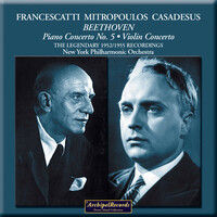 Thumbnail for the Ludwig van Beethoven - Mitropoulos, Francescatti and Casadesus in Concert link, provided by host site