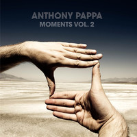 Thumbnail for the Anthony Pappa - Moments Vol. 2 link, provided by host site