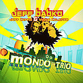 Thumbnail for the Jeff Babko - Mondo Trio link, provided by host site