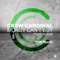 Thumbnail for the Crew Cardinal - Money Can't Buy (TCM Remix) link, provided by host site
