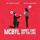 Thumbnail for the The HamilTones - Money Can't Buy You Love (Mcbyl) link, provided by host site