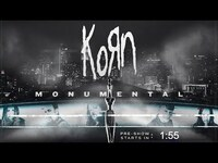 Thumbnail for the Korn - Monumental Official Pre-Show link, provided by host site