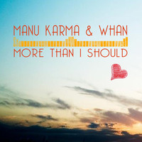 Thumbnail for the Manu Karma - More Than I Should link, provided by host site