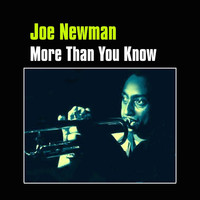 Thumbnail for the Joe Newman - More Than You Know link, provided by host site