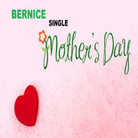 Thumbnail for the Bernice - Mother's Day link, provided by host site