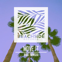 Thumbnail for the Ania Iwinska - Move It link, provided by host site