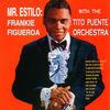 Thumbnail for the Frankie Figueroa - Mr. Estilo link, provided by host site