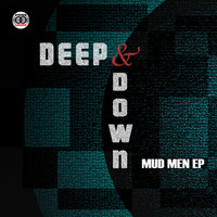 Thumbnail for the Deep down - Mud Men link, provided by host site