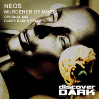 Thumbnail for the Neos - Murderer of Minds link, provided by host site