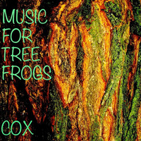 Thumbnail for the Cox - Music for Tree Frogs link, provided by host site