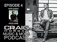 Thumbnail for the Craig Morgan - Music & More Podcast Episode 4 link, provided by host site