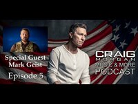Thumbnail for the Craig Morgan - Music & More Podcast (Episode 5) link, provided by host site