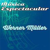 Thumbnail for the Werner Müller - Música Espectacular, Werner Müller link, provided by host site