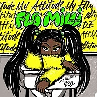 Thumbnail for the Flo Milli - My Attitude link, provided by host site