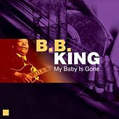 Thumbnail for the B.B. King - My Baby Is Gone link, provided by host site