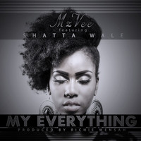 Thumbnail for the Mz. Vee - My Everything link, provided by host site