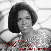 Thumbnail for the Della Reese - My Melancholy Baby link, provided by host site
