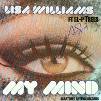 Thumbnail for the Lisa Williams - My Mind link, provided by host site