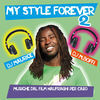 """Thumbnail for the DJ Maurice - My Style Forever, Vol. 2 (Musiche dal film """"Naufraghi per caso"""") link, provided by host site"""
