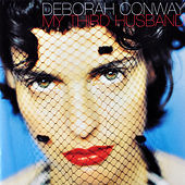 Thumbnail for the Deborah Conway - My Third Husband link, provided by host site