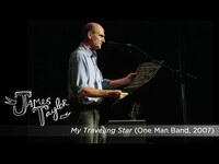 Thumbnail for the James Taylor - My Traveling Star (One Man Band, July 2007) link, provided by host site