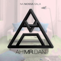 Thumbnail for the Ah! Mr. Dan - Na nossa sala link, provided by host site