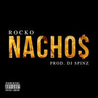 Thumbnail for the Rocko - Nacho$ link, provided by host site