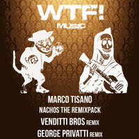 Thumbnail for the Marco Tisano - Nachos The Remixpack link, provided by host site