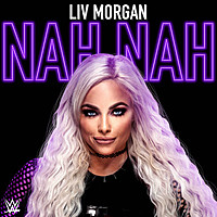 Thumbnail for the WWE - Nah Nah (Liv Morgan) link, provided by host site