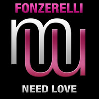 Thumbnail for the Fonzerelli - Need Love link, provided by host site