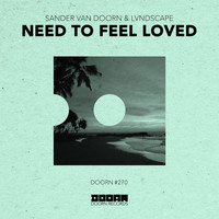 Thumbnail for the Sander van Doorn - Need To Feel Loved link, provided by host site
