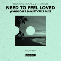 Thumbnail for the Sander van Doorn - Need To Feel Loved (LVNDSCAPE Sunset Chill Mix) link, provided by host site