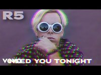 Thumbnail for the R5 - Need You Tonight link, provided by host site