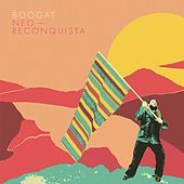 Thumbnail for the Boogat - Neo-Reconquista link, provided by host site
