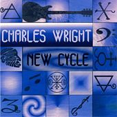 Thumbnail for the Charles Wright - New Cycle link, provided by host site