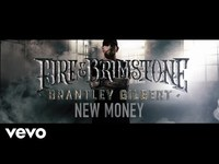 Thumbnail for the Brantley Gilbert - New Money link, provided by host site
