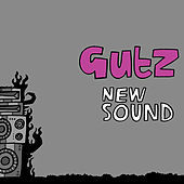 Thumbnail for the Gutz - New Sound link, provided by host site
