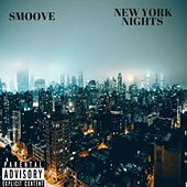 Thumbnail for the Smoove - New York Nights link, provided by host site