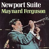 Thumbnail for the Maynard Ferguson - Newport Suite link, provided by host site