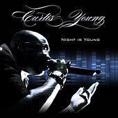 Thumbnail for the Curtis Young - Night Is Young link, provided by host site
