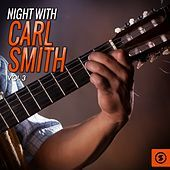 Thumbnail for the Carl Smith - Night With Carl Smith, Vol. 3 link, provided by host site