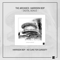 Thumbnail for the Harrison BDP - No Cure for Curiosity link, provided by host site