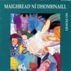 Thumbnail for the Maighread Ní Dhomhnaill - No Dowry link, provided by host site