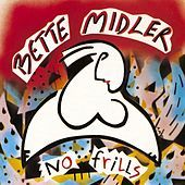 Thumbnail for the Bette Midler - No Frills link, provided by host site