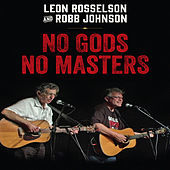 Thumbnail for the Leon Rosselson - No Gods No Masters: Live link, provided by host site
