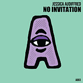 Thumbnail for the Jessica Audiffred - No Invitation link, provided by host site
