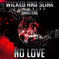 Thumbnail for the Wicked - No Love link, provided by host site
