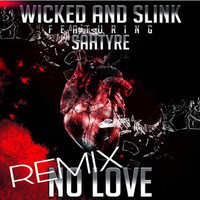 Thumbnail for the Wicked - No Love (Remix) link, provided by host site