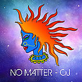 Thumbnail for the CJ - No Matter link, provided by host site