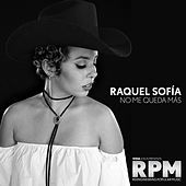 Thumbnail for the Raquel Sofia - No Me Queda Más link, provided by host site